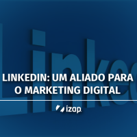LinkedIn: um aliado para o marketing digital