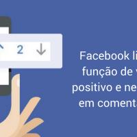 Facebook libera função de voto positivo e negativo em comentários